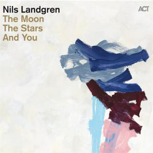 Nils Landgren The Moon ....