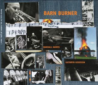 Barn Burner Randall Hawes
